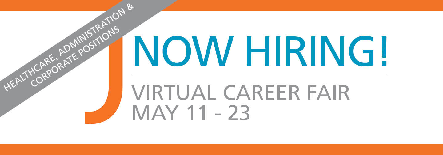 Virtual Job Fair - Now Hiring - Administrative, Corporate and Healthcare Positions - May 11 to 23